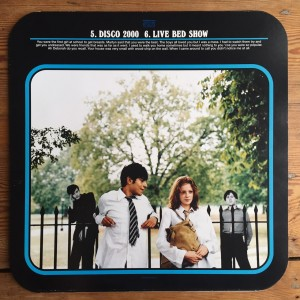The sleeve was one of 12 reversible album covers. Note the Disco 2000 lyrics at the top. Photo: SE